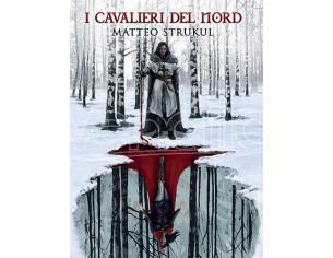 I CAVALIERI DEL NORD LIBRI/ROMANZI - GUIDE/LIBRI