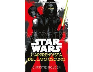 STAR WARS: L'APPRENDISTA DEL LATO OSCURO LIBRI/ROMANZI - GUIDE/LIBRI