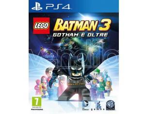 LEGO BATMAN 3 - GOTHAM E OLTRE AZIONE AVVENTURA PLAYSTATION 4